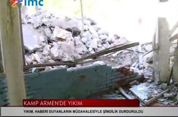 Kamp Armen'de Yıkım