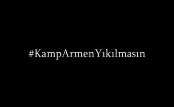 #KampArmenYıkılmasın Video Çalışması